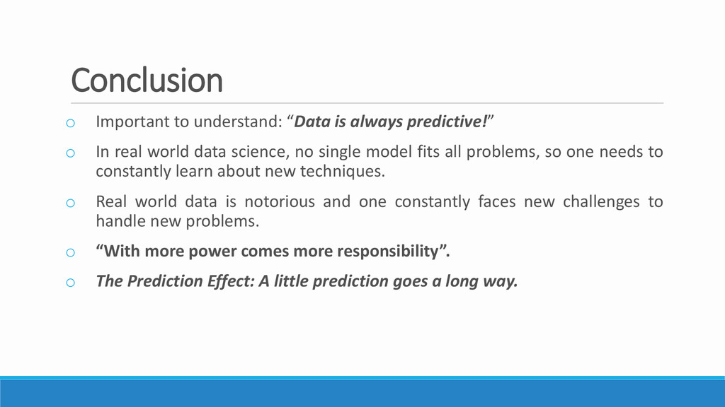 """Conclusion o Important to understand: """"Data is ..."""