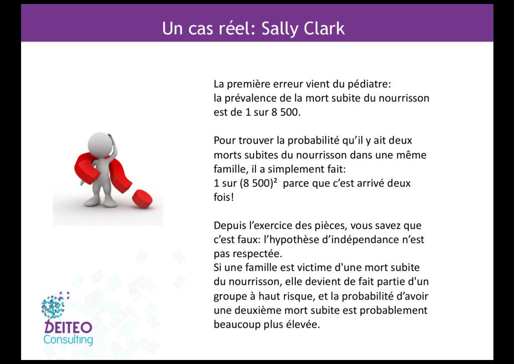Un cas réel: Sally Clark La première erreur vie...