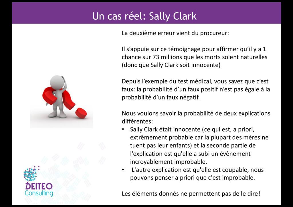 Un cas réel: Sally Clark La deuxième erreur vie...