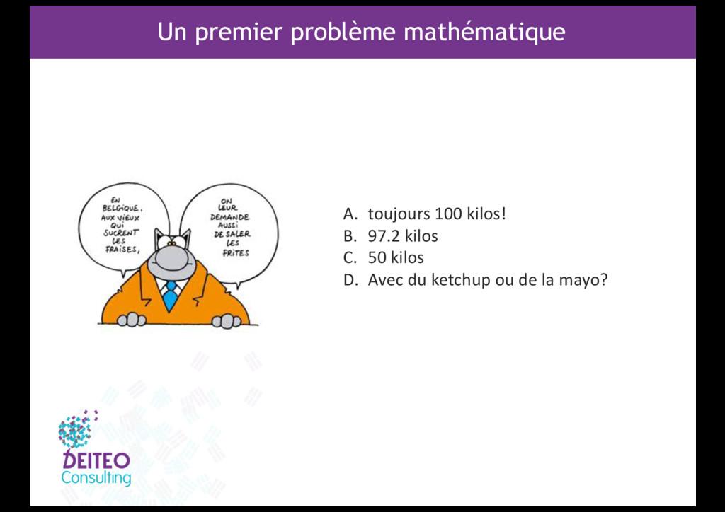 Un premier problème mathématique A. toujours 10...