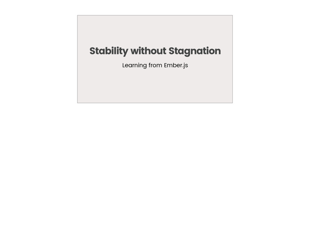 Stability without Stagnation Learning from Embe...