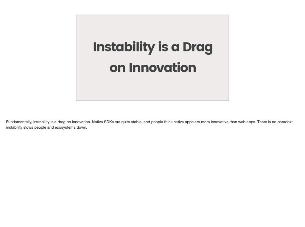 Instability is a Drag on Innovation Fundamental...