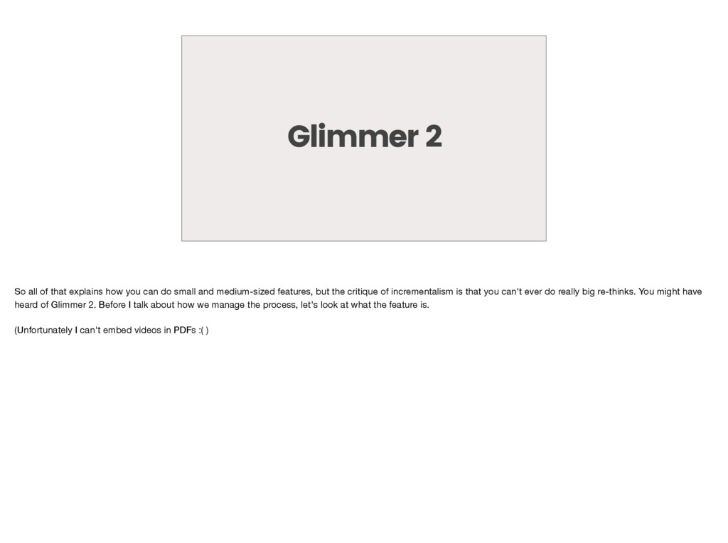 Glimmer 2 So all of that explains how you can d...