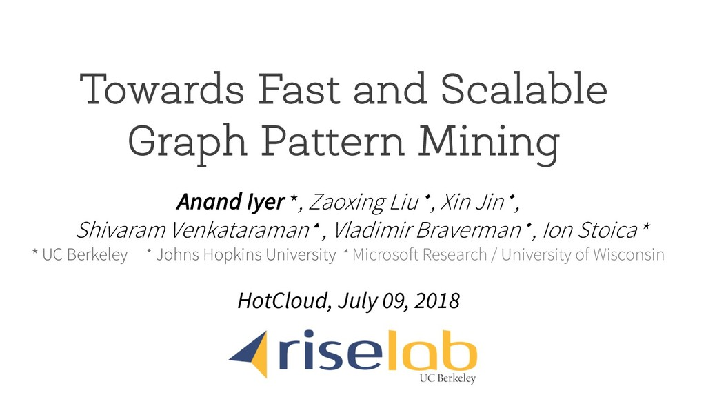 Towards Fast and Scalable Graph Pattern Mining ...