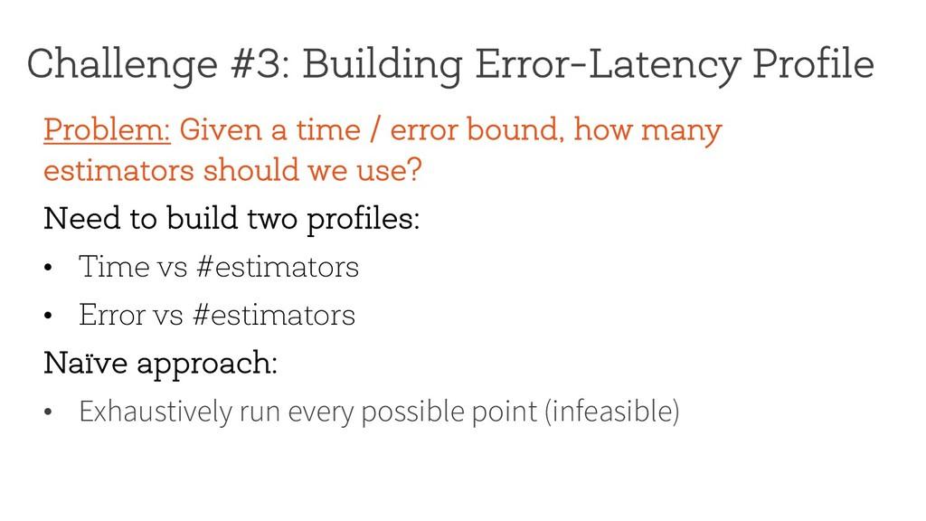 Challenge #3: Building Error-Latency Profile Pr...