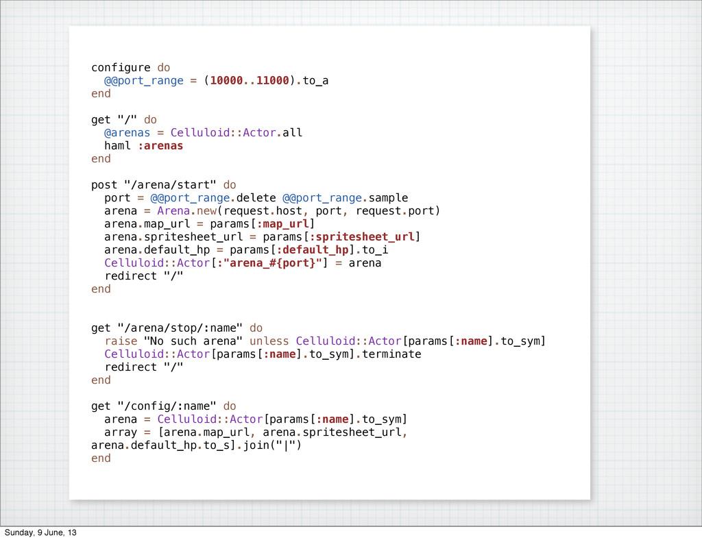 configure do @@port_range = (10000..11000).to_a...
