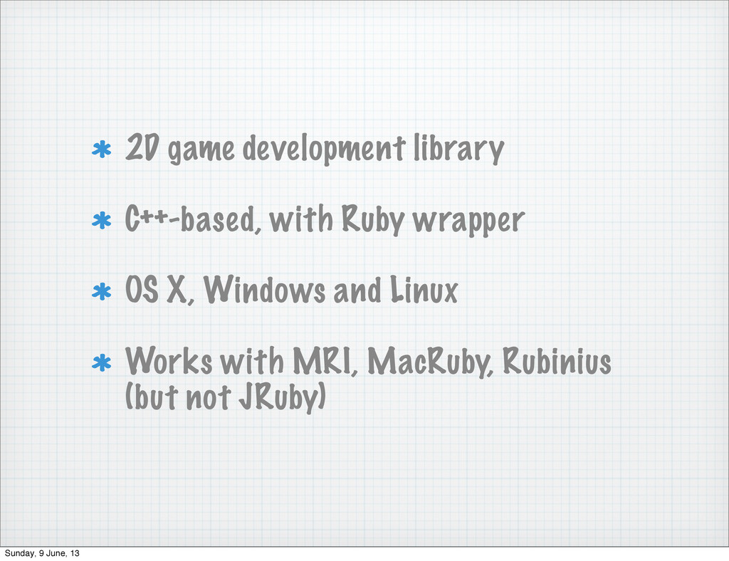 2D game development library C++-based, with Rub...