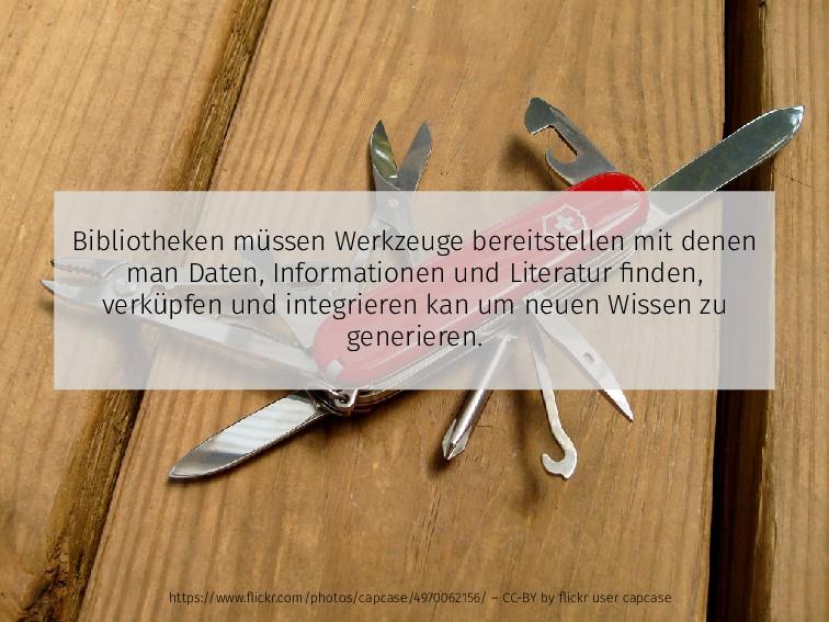 Bibliotheken müssen Werkzeuge bereitstellen mit...