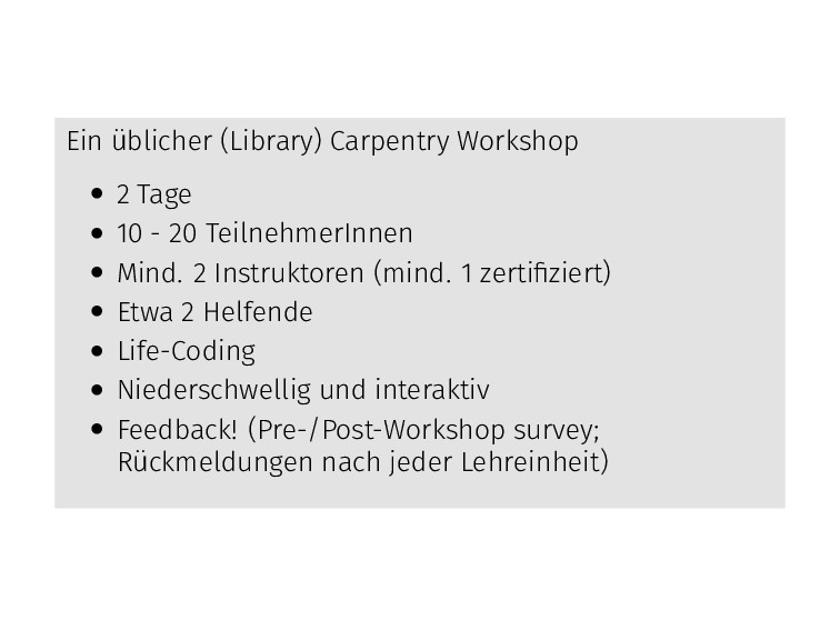 Ein üblicher (Library) Carpentry Workshop • 2 T...