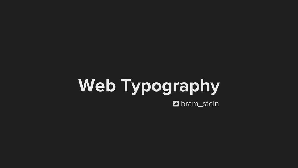 Web Typography p bram_stein