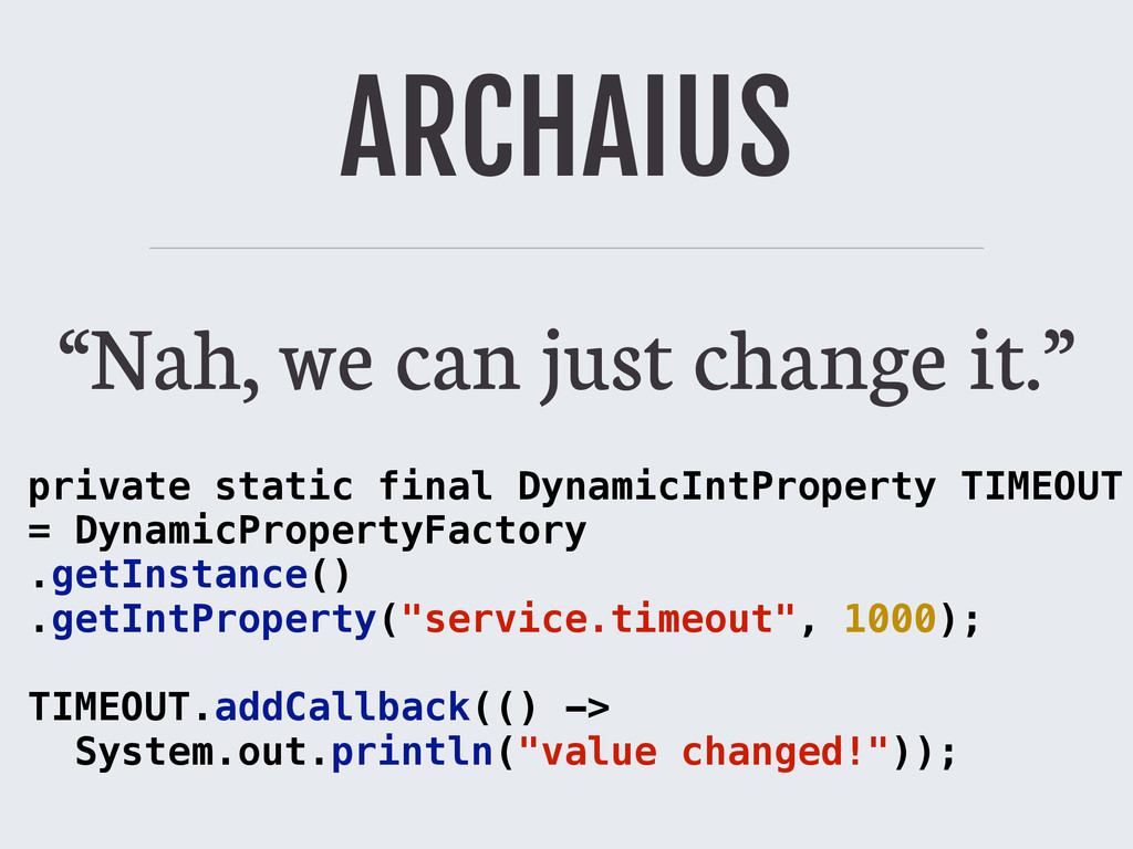 """ARCHAIUS """"Nah, we can just change it."""" private ..."""