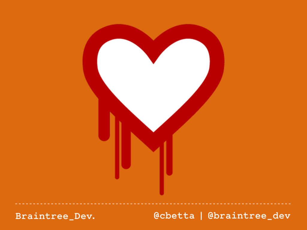 Braintree_Dev. @cbetta | @braintree_dev