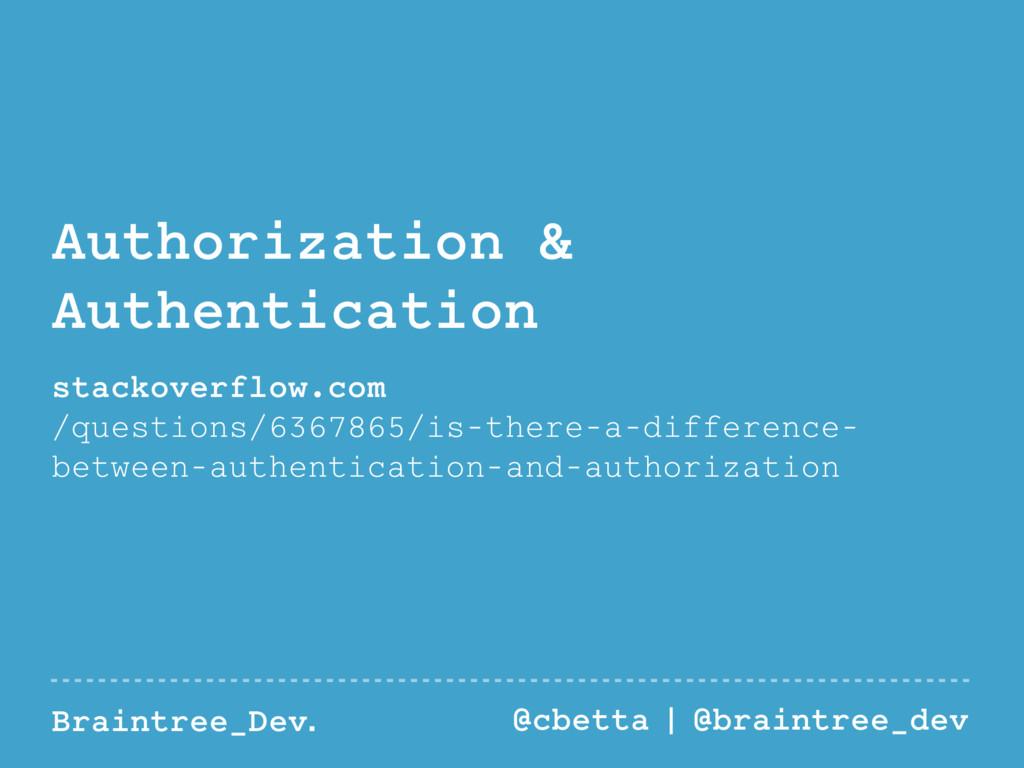 Braintree_Dev. @cbetta | @braintree_dev Authori...