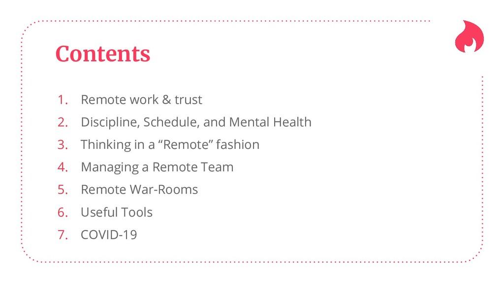 Contents 1. Remote work & trust 2. Discipline, ...
