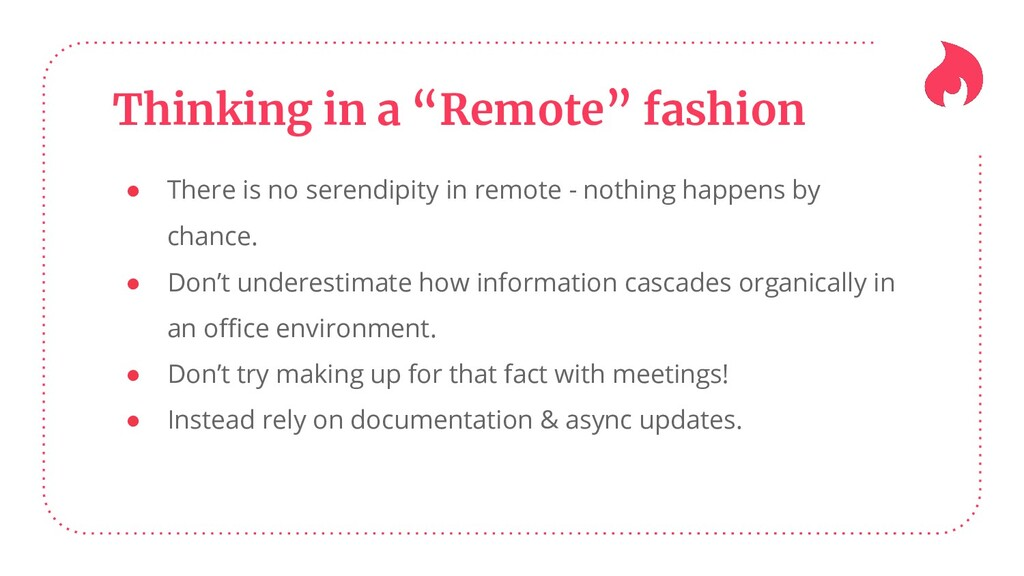 """Thinking in a """"Remote"""" fashion ● There is no se..."""