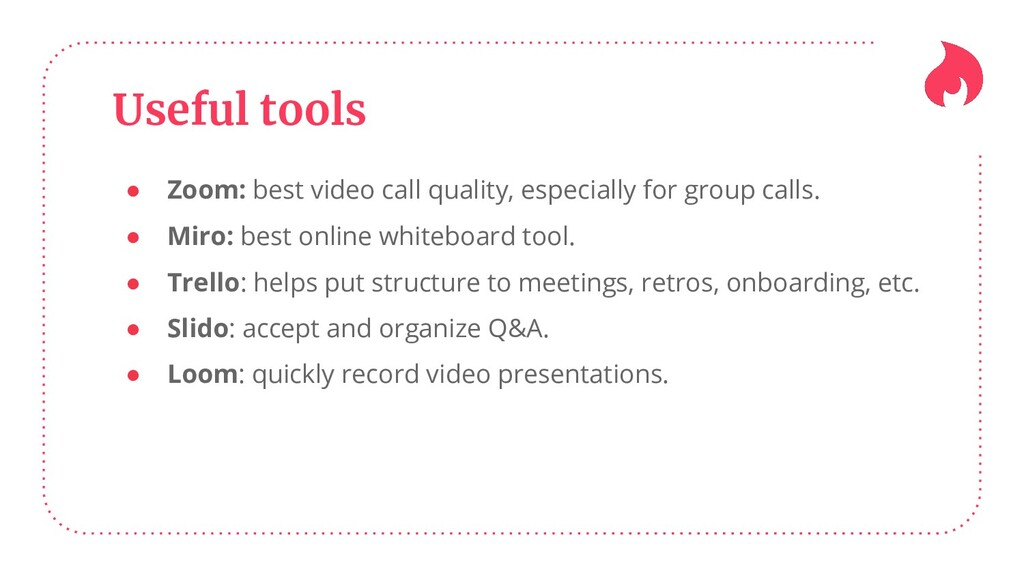 Useful tools ● Zoom: best video call quality, e...