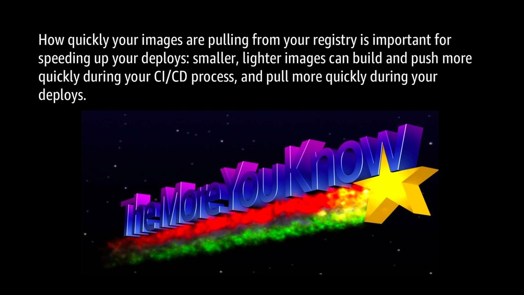 How quickly your images are pulling from your r...
