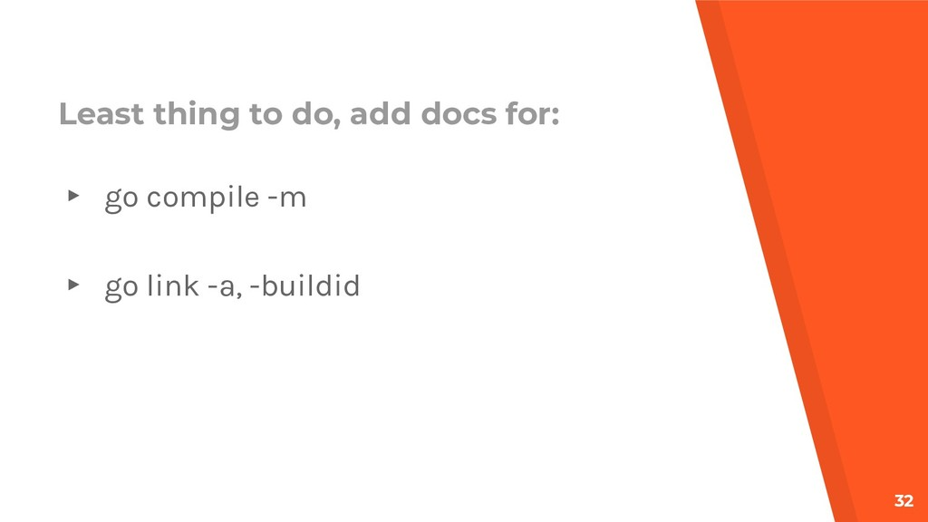 Least thing to do, add docs for: ▸ go compile -...