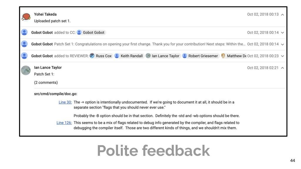 44 Polite feedback