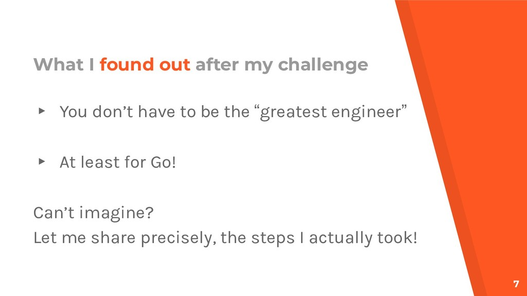 What I found out after my challenge ▸ You don't...
