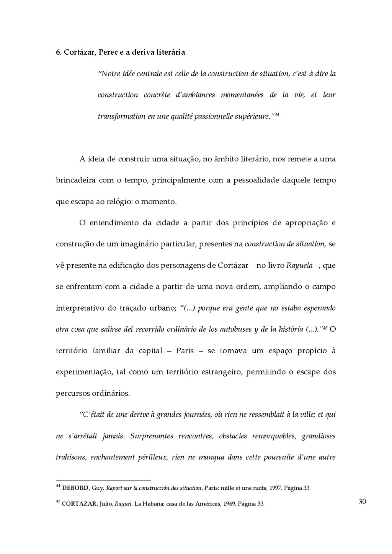 30 6. Cortázar, Perec e a deriva literári...
