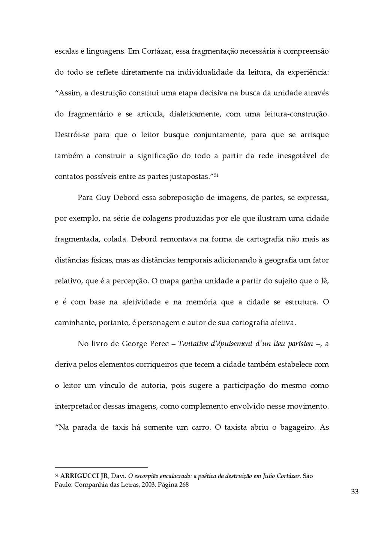 33 escalas e linguagens. Em Cortázar, essa...
