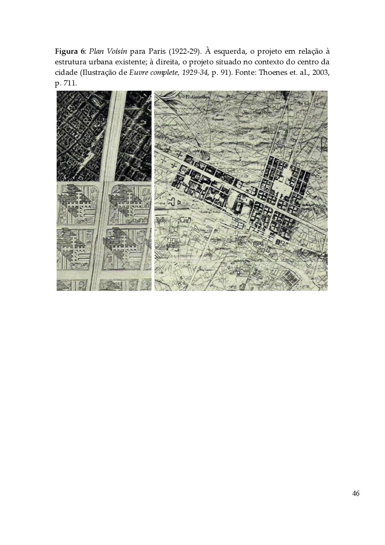 46 Figura 6: Plan Voisin para Paris (1922...