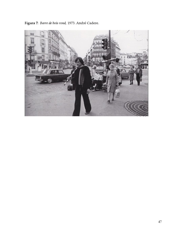 47 Figura 7:  Barre de bois rond, 1973. ...