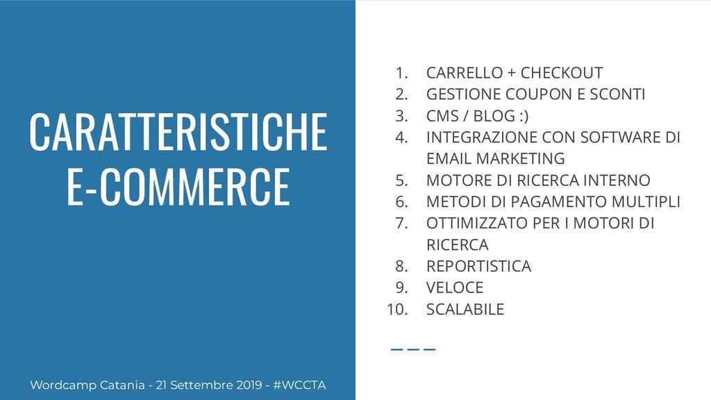 CARATTERISTICHE E-COMMERCE 1. CARRELLO + CHECKO...