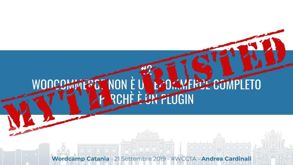 #2 WOOCOMMERCE NON È UN ECOMMERCE COMPLETO PERC...