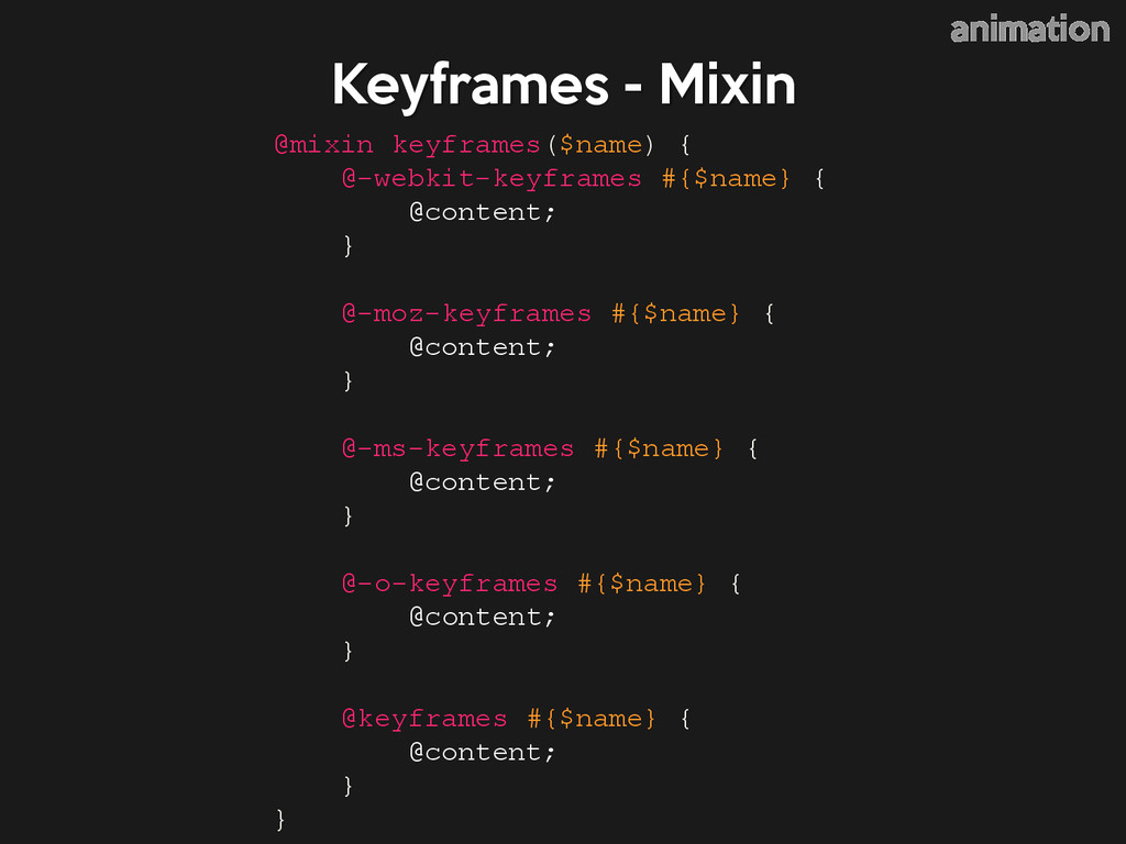 @mixin keyframes($name) { @-webkit-keyframes #{...
