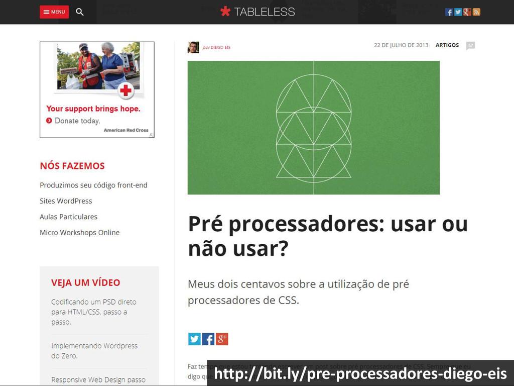 http://bit.ly/pre-processadores-diego-eis