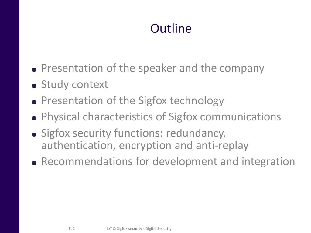 Outline Presentation of the speaker and the com...