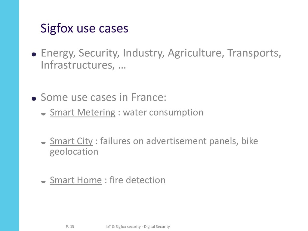 Sigfox use cases Energy, Security, Industry, Ag...