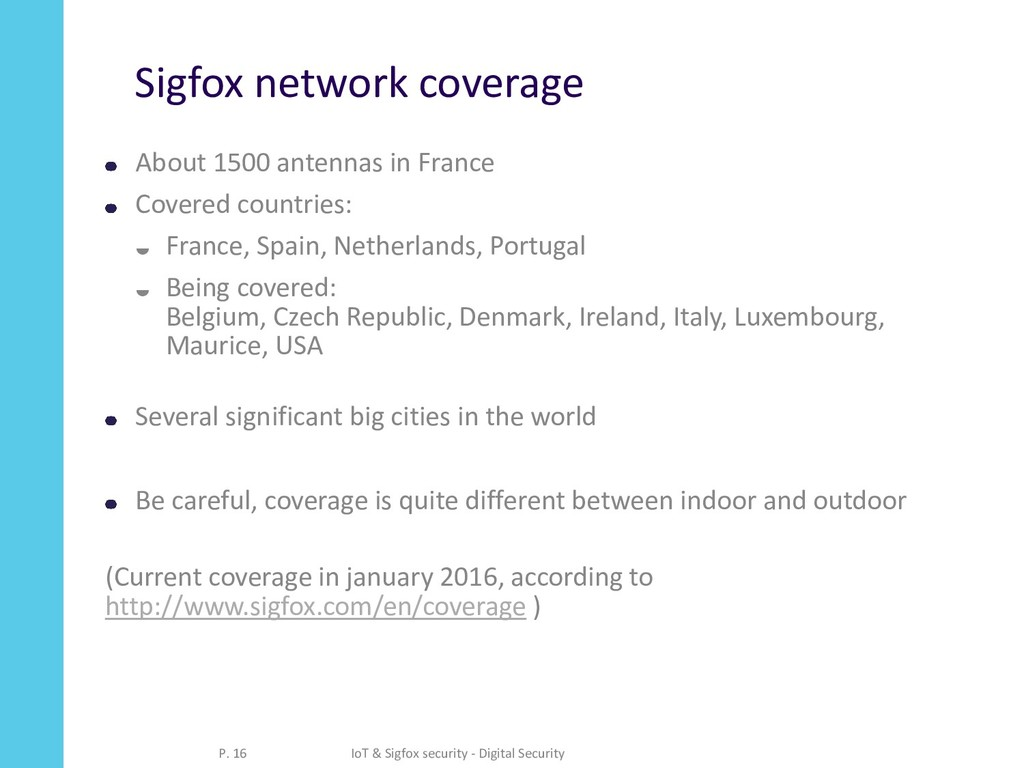Sigfox network coverage About 1500 antennas in ...