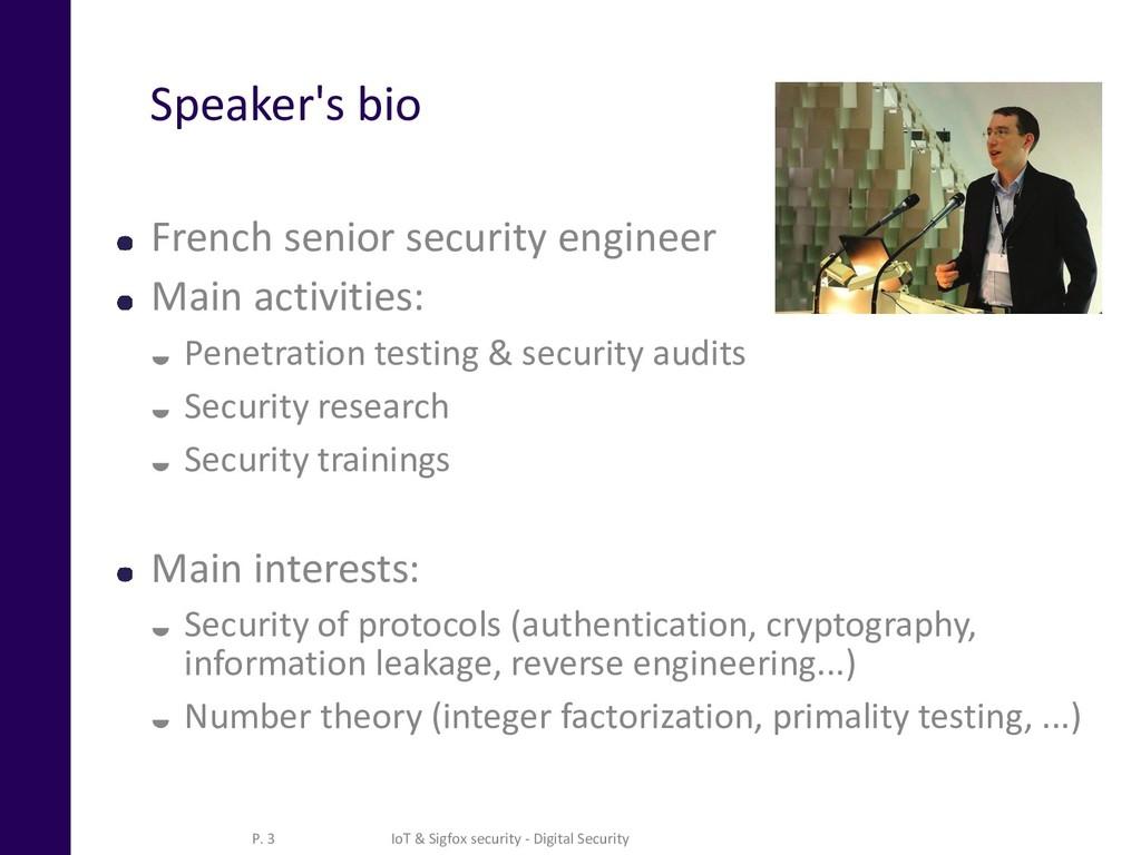Speaker's bio French senior security engineer M...
