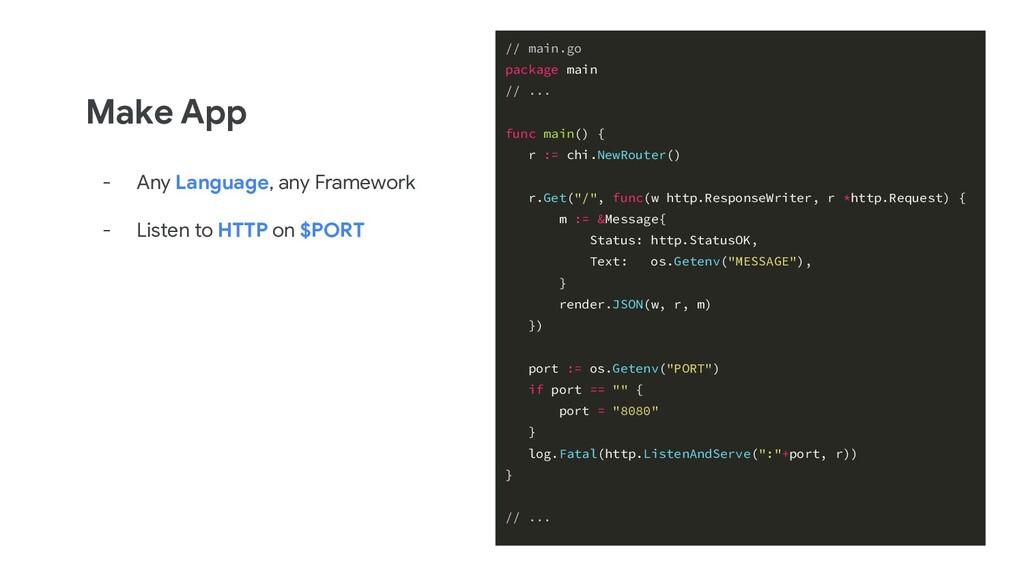 Make App - Any Language, any Framework - Listen...