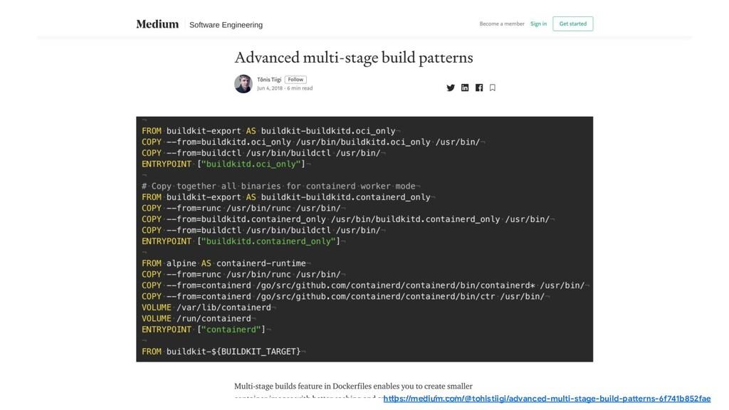 https://medium.com/@tonistiigi/advanced-multi-s...