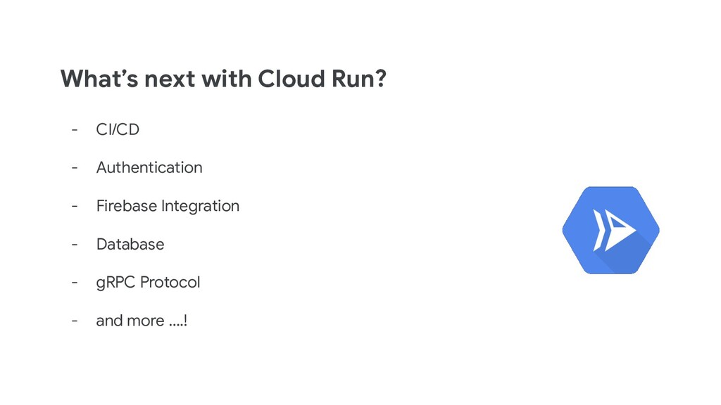 What's next with Cloud Run? - CI/CD - Authentic...