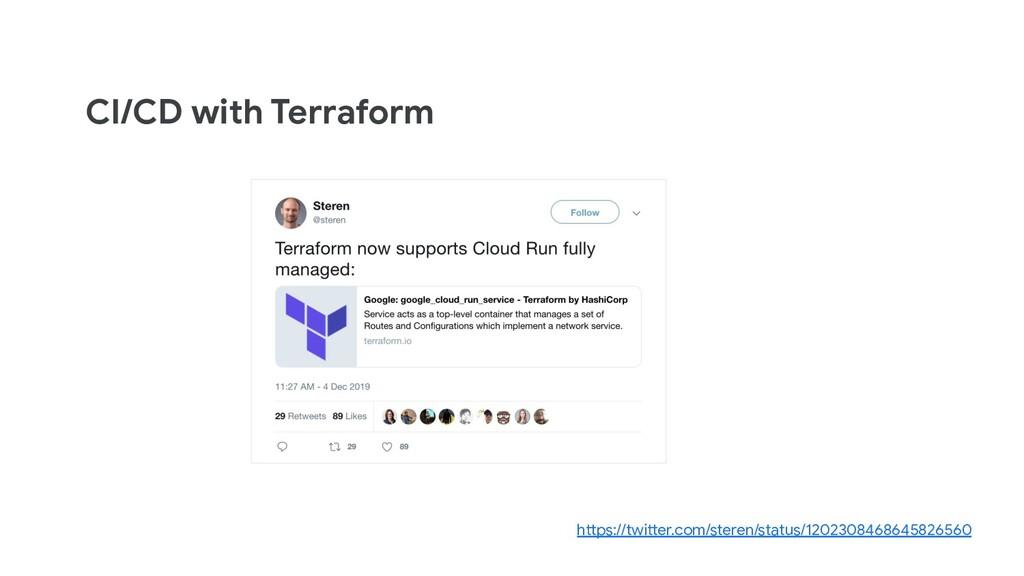 CI/CD with Terraform https://twitter.com/steren...