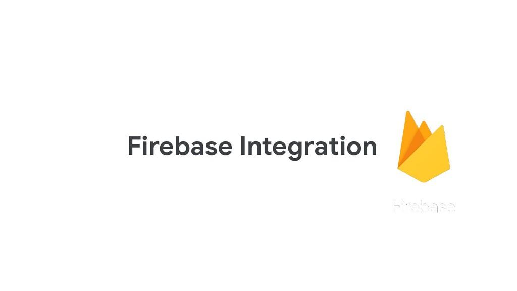 Firebase Integration