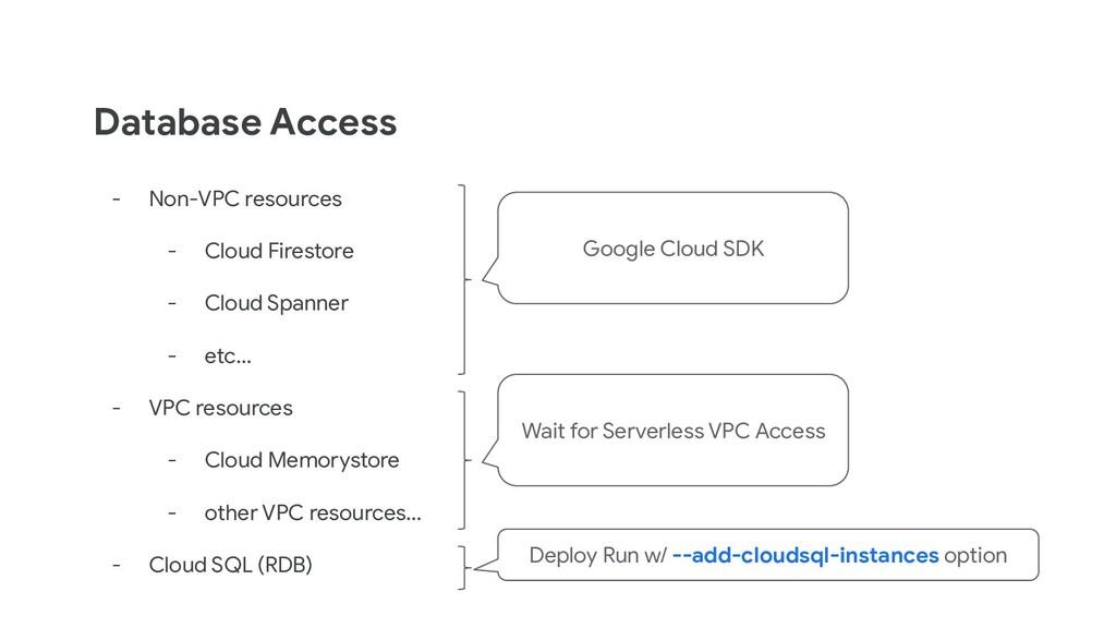 Database Access - Non-VPC resources - Cloud Fir...