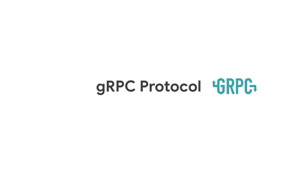 gRPC Protocol