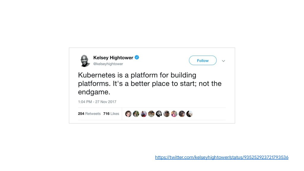 https://twitter.com/kelseyhightower/status/9352...