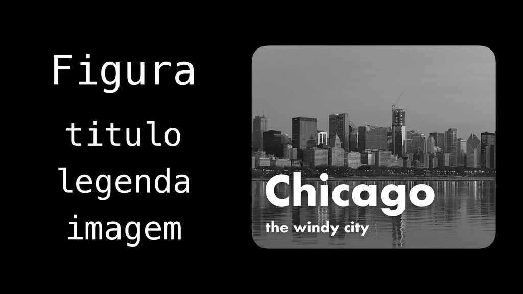 Chicago the windy city Figura titulo imagem leg...
