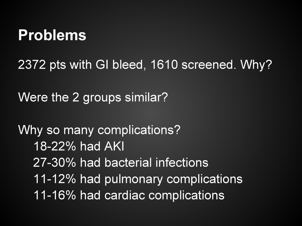 Problems 2372 pts with GI bleed, 1610 screened....