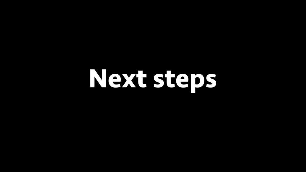 BREAK INTO DATA SCIENCE Next steps