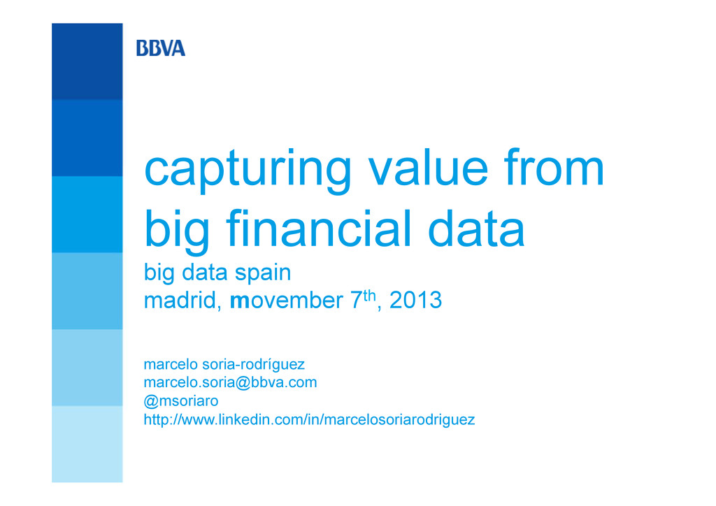 capturing value from big financial data big dat...