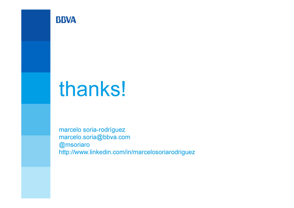 thanks! marcelo soria-rodríguez marcelo.soria@b...