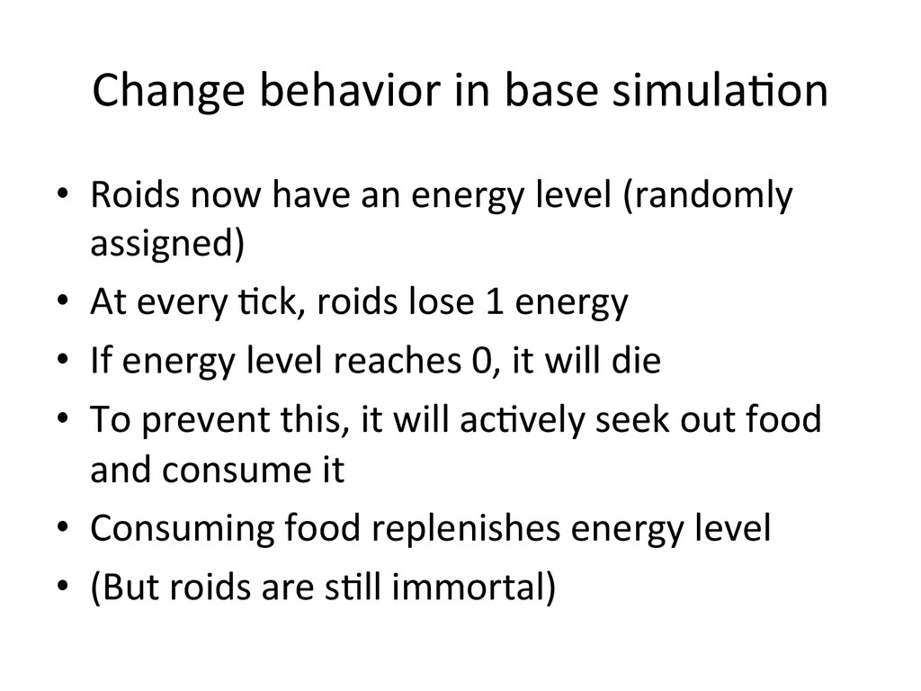 Change behavior in base simula0on...